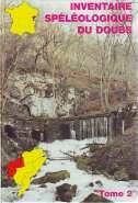 Inventaire spéléologique du Doubs Tome 2