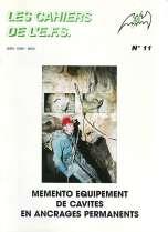 Mémento équipement de cavités en ancrages permanents
