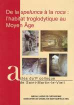 de la spelunca à la roca : l'habitat troglodytique au Moyen Age