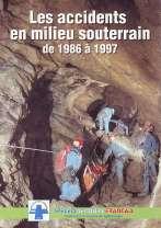 Les accidents en milieu souterrain de 1986 à 1997