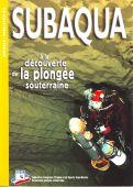 A la découverte de la plongée souterraine