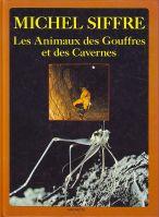 Les animaux des gouffres et des cavernes
