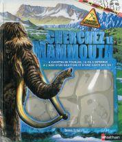 Cherchez le mammouth
