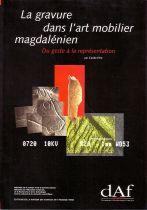La gravure dans l'art mobilier magdalénien, du geste à la représentation