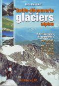 Guide-découverte des glaciers alpins
