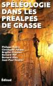 Spéléologie dans les Préalpes de Grasse