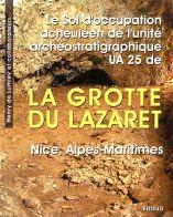 Le sol d'occupation acheuléen de l'unité archéostratigraphique UA 25 de la grotte du Lazaret