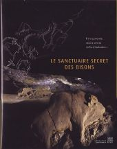Le sanctuaire secret des bisons