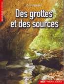 Des grottes et des sources