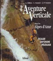 L'Aventure verticale dans les Alpes d'Azur
