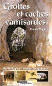 Grottes et caches camisardes