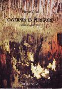 Cavernes en Périgord