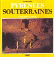 Pyrénées souterraines