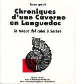 Chroniques d'une caverne en Languedoc