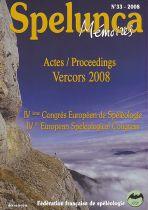 Actes / Proceedings Vercors 2008 - IVème congrès européen de spéléologie
