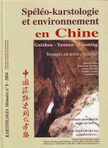 Spéléo-karstologie et environnement en Chine