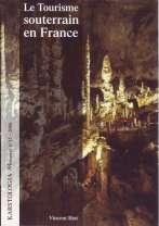 Le Tourisme souterrain en France