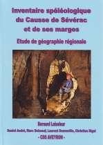 Inventaire spéléologique du Causse de Sévérac et de ses marges