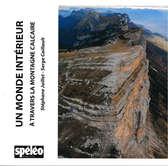 Un monde intérieur à travers la montagne calcaire