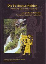 Die St. Beatus-Höhlen - Entstehung, geschichte, erforschung
